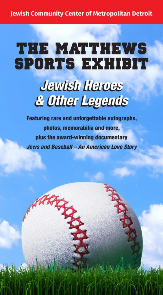 The Matthews Sports Exhibit Jewish Heroes Other Legends